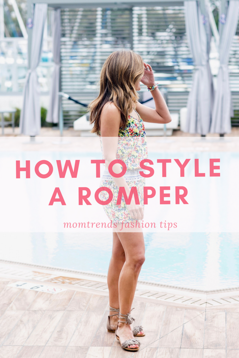 How to Style a Romper: styling tips for this trendy summer fashion