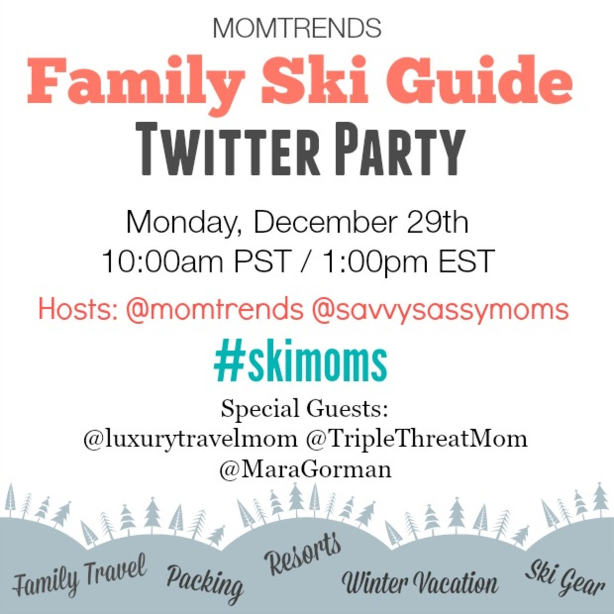MomTrends Ski Guide Twitter Party
