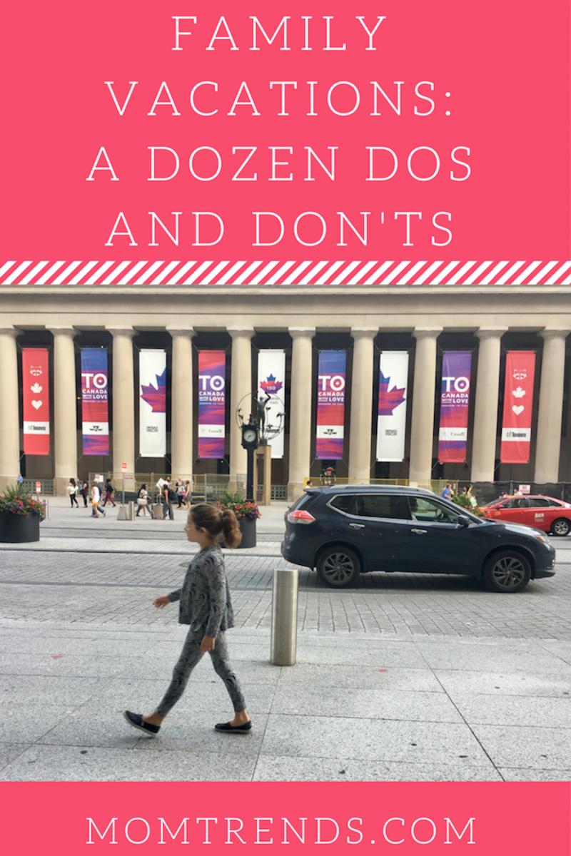 Family Vacations: A Dozen Dos and Don'ts
