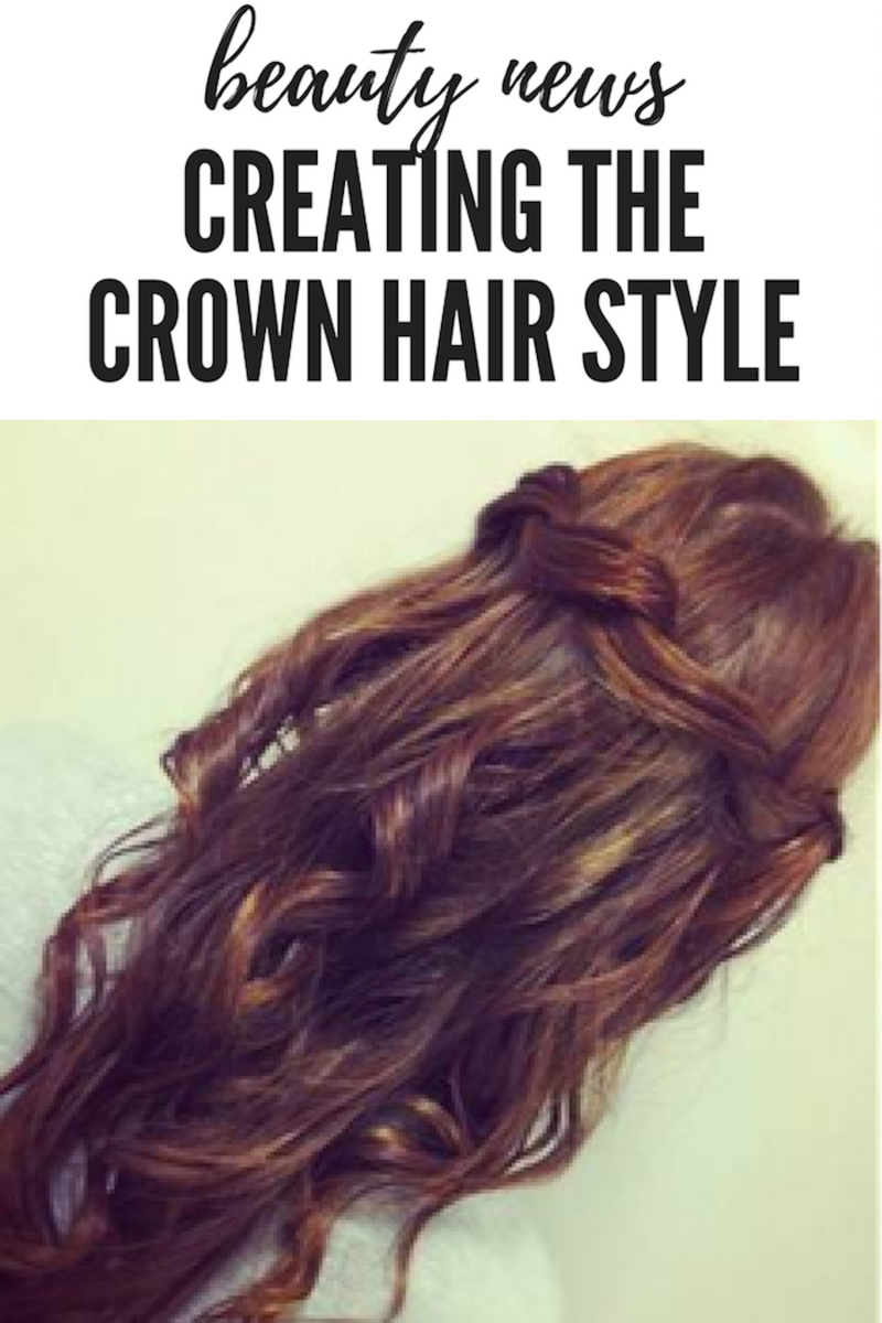 Creating The Crown Hair Style