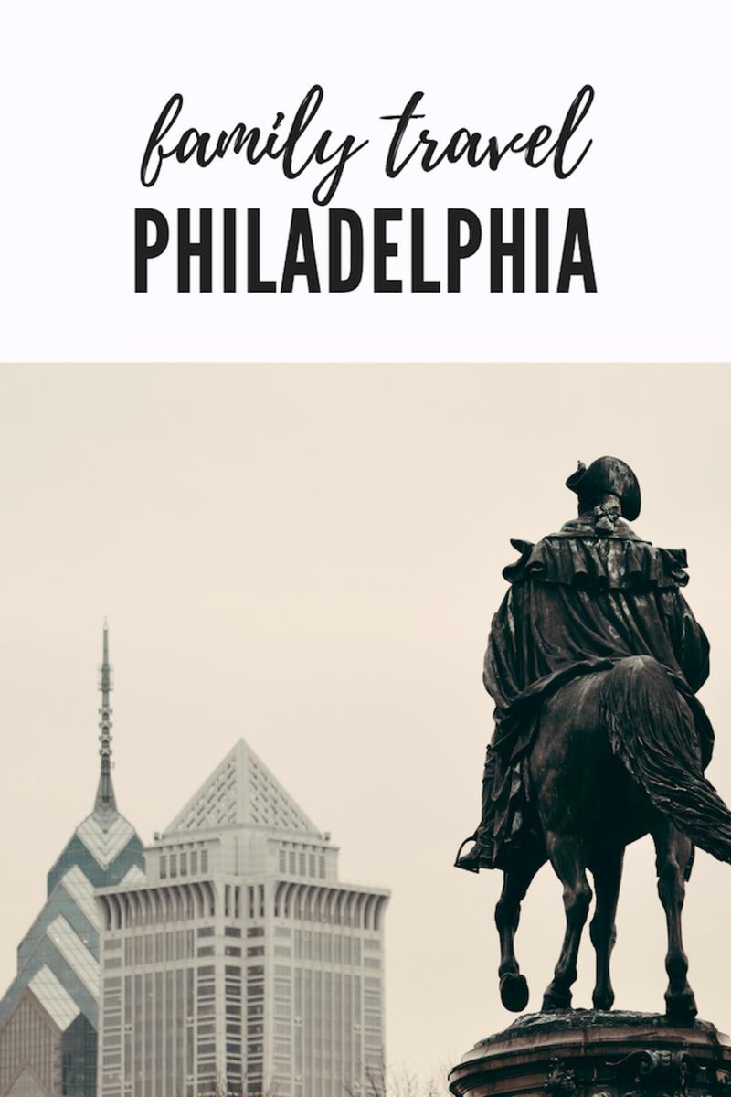 Family Vacation to Philadelphia