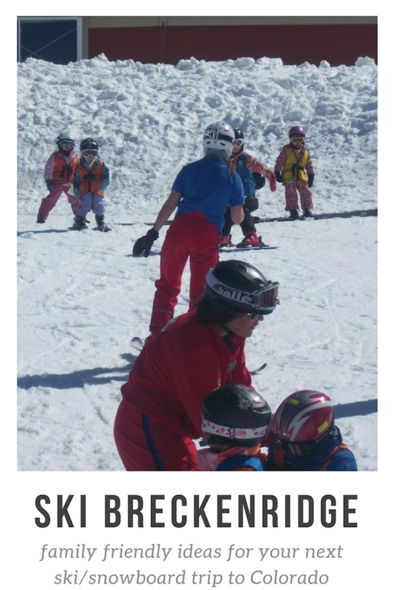 Ski Breckenridge, family friendly ideas for your next ski/snowboard trip to Colorado