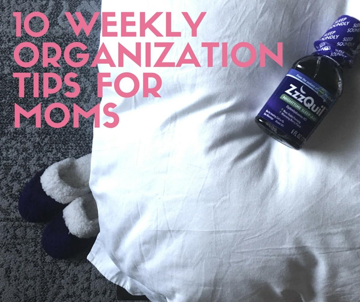 10 ORGANIZATION TIPS FOR MOMS