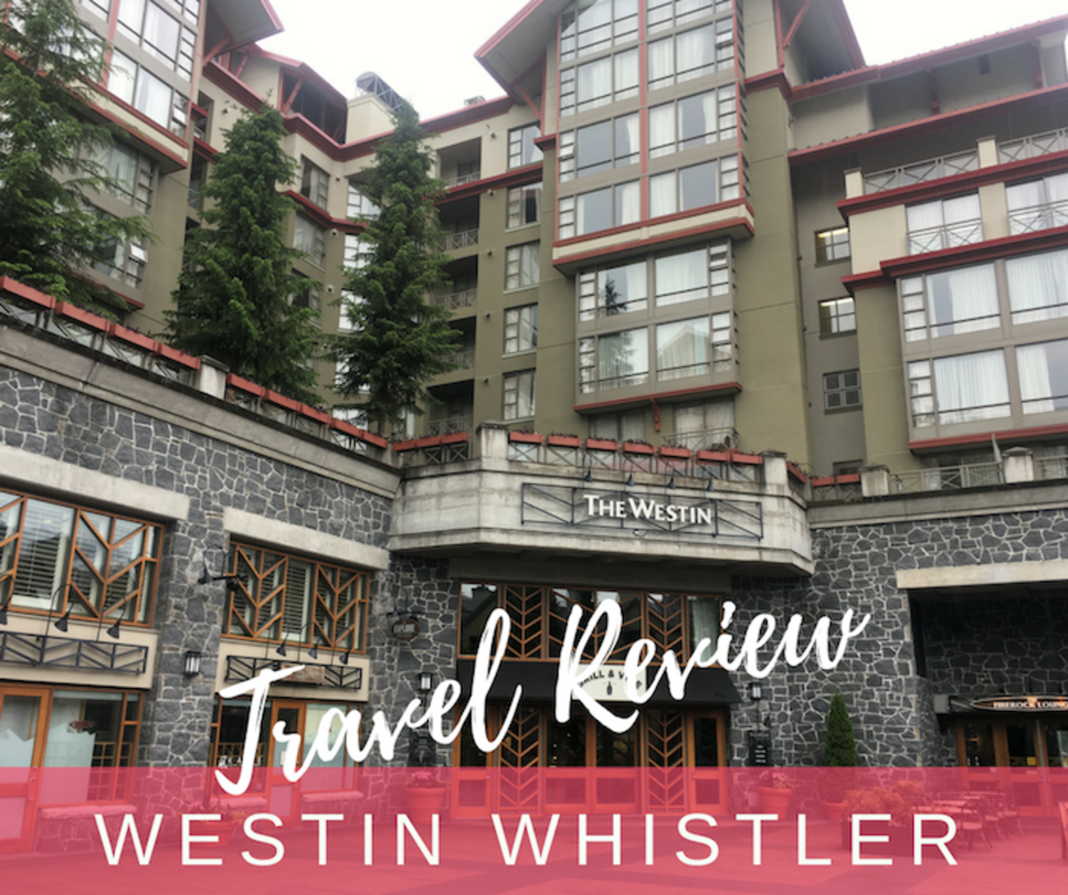 Westin Whistler Review: what you need to know before you book your summer vacation