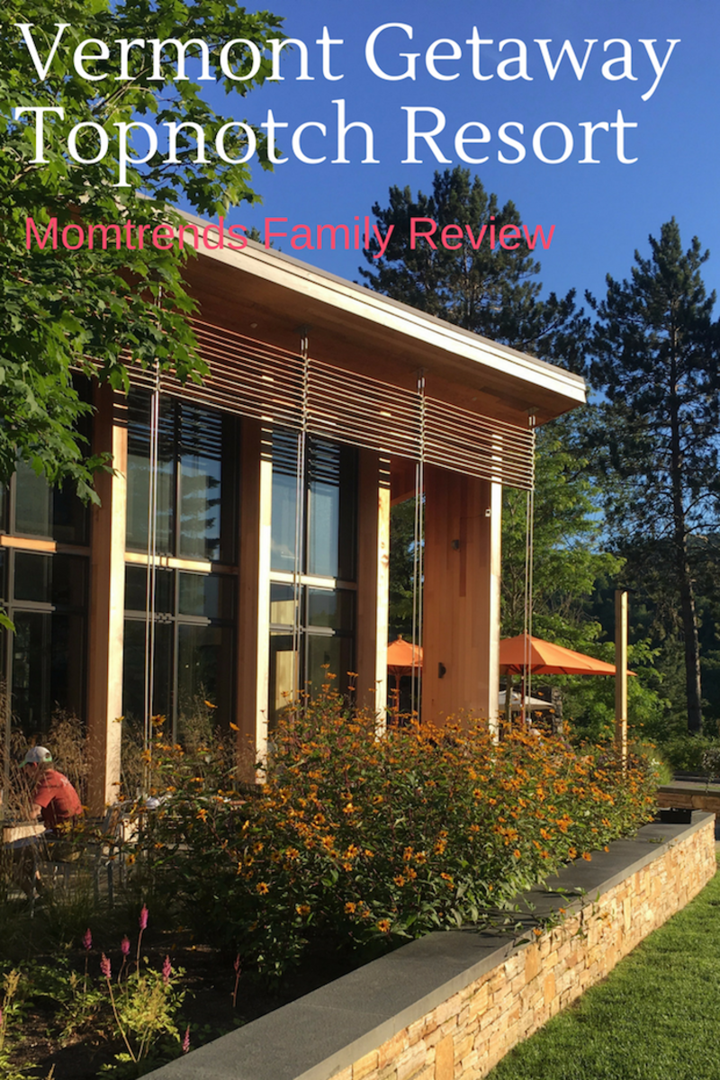 Vermont Getaway Topnotch Resort