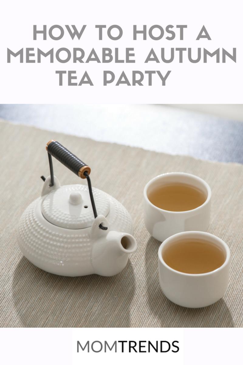 How to Host a Memorable Autumn Tea Party #teaparty #tealovers
