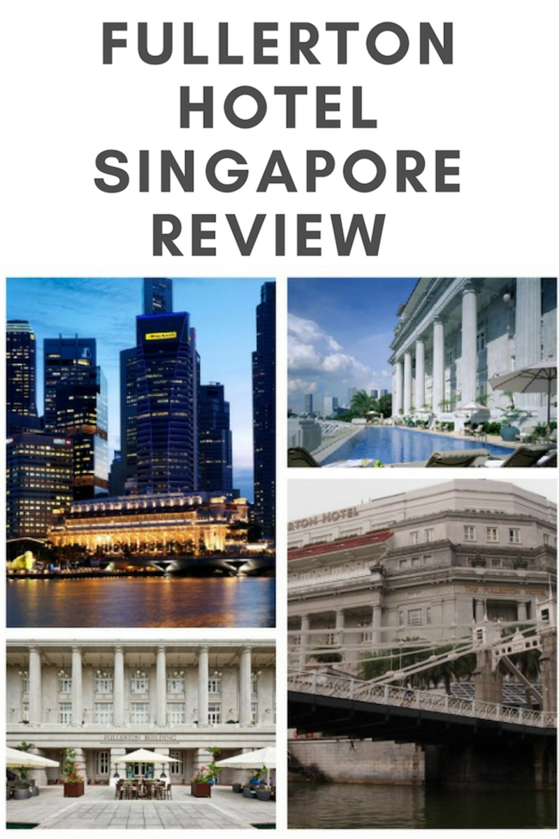 FULLERTON HOTEL SINGAPORE REVIEW