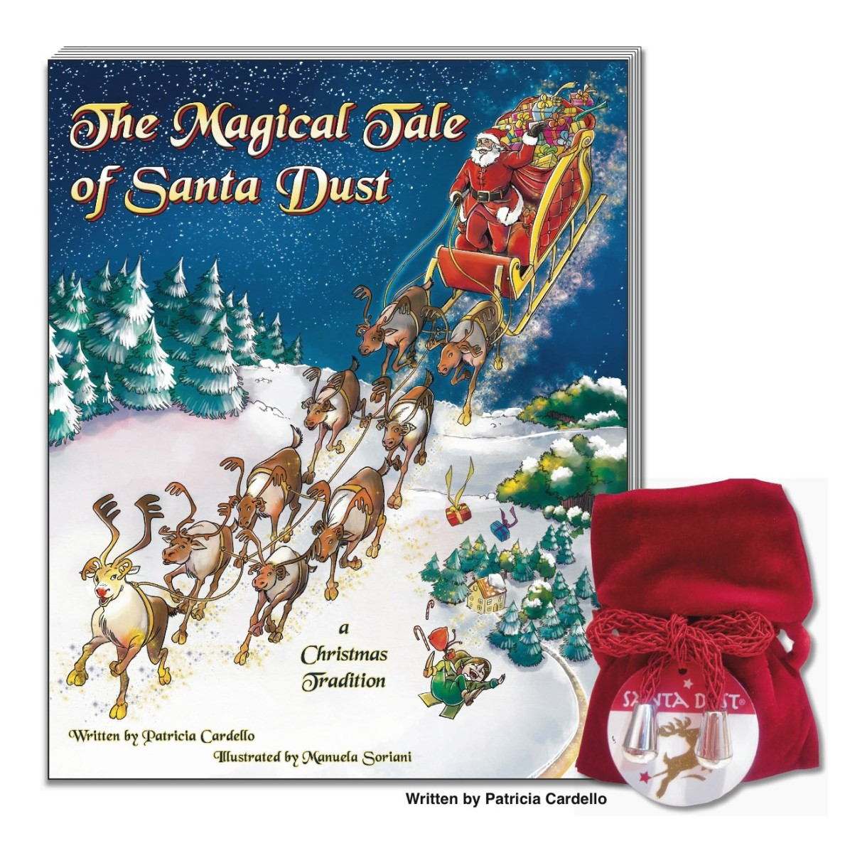 The Magical Tale of Santa Dust