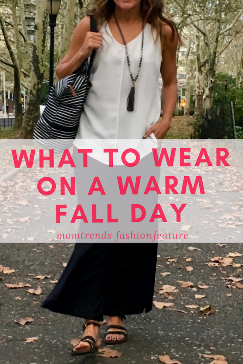 What to Wear Warm Fall Day