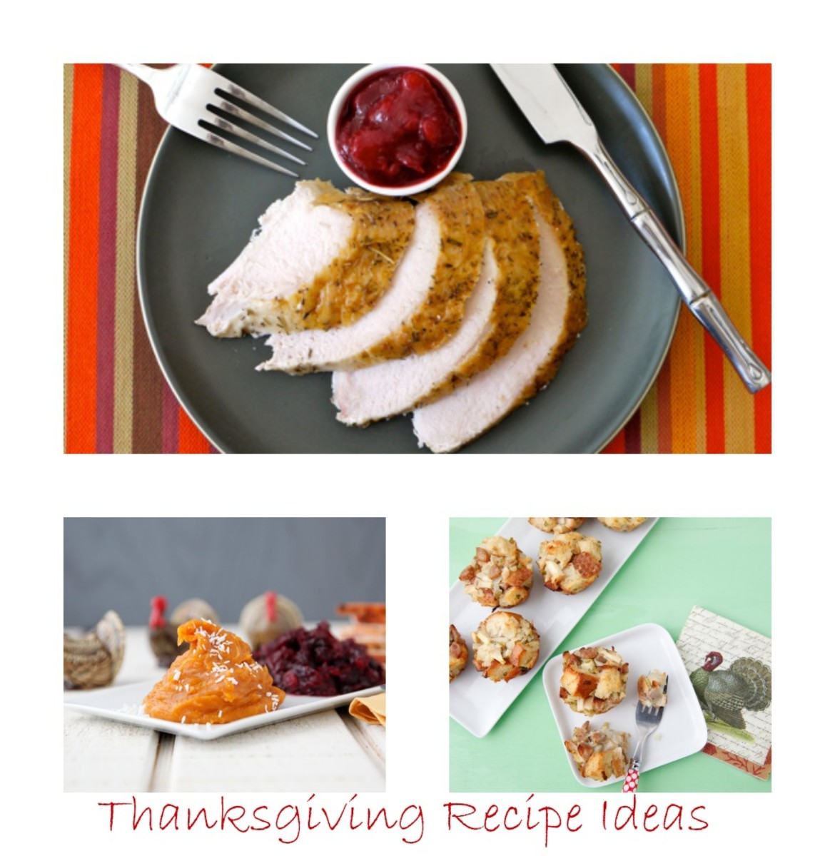 Thanksgiving, Thanksgiving recipes