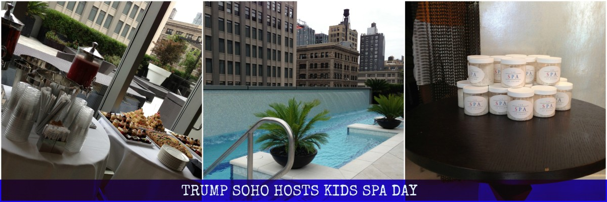 Trump Soho Kids Spa Day