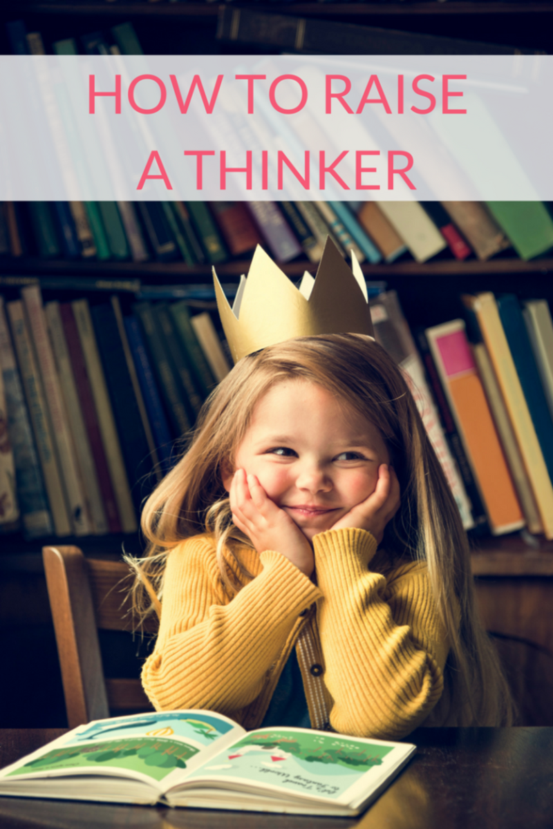 How to Raise a -Thinkerä