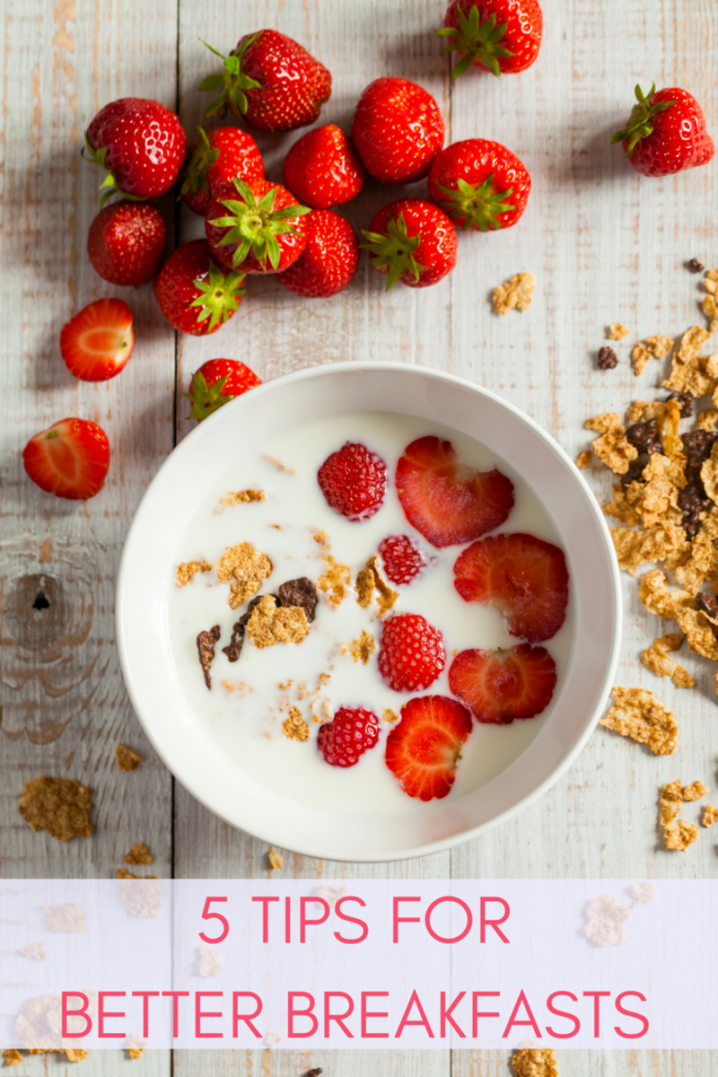 5 Tips for a Better Breakfast