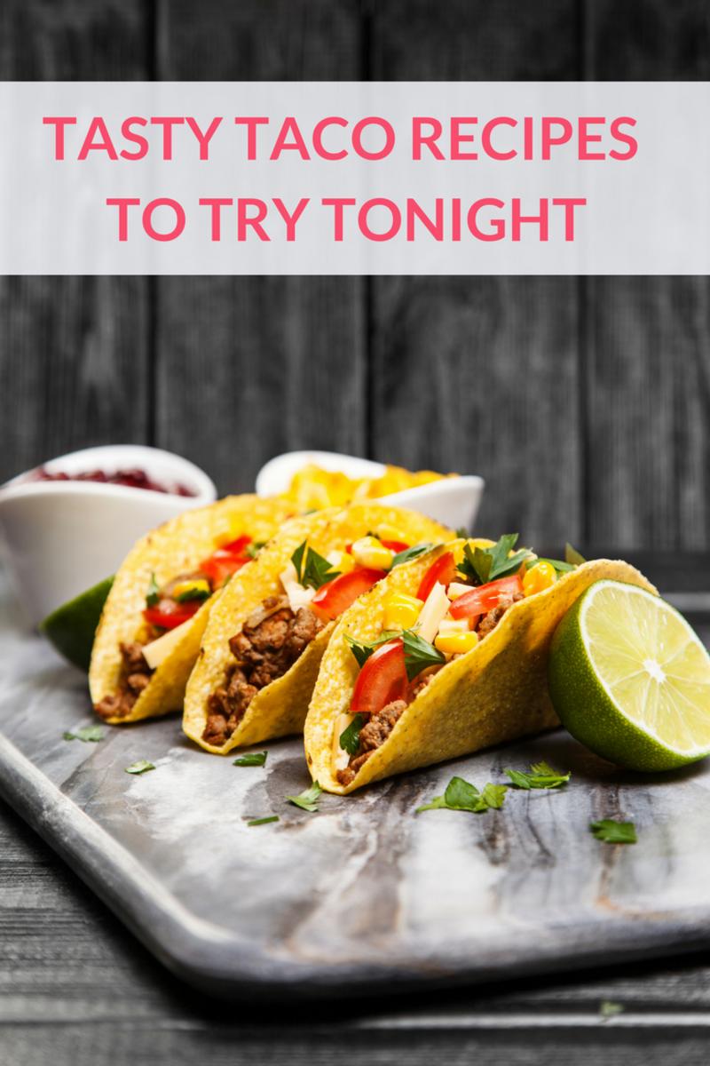 Tasty Taco Recipes tTry Tonight