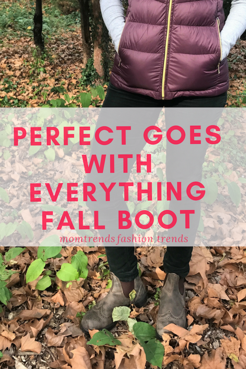 Perfect Goes with Everything Fall Boot