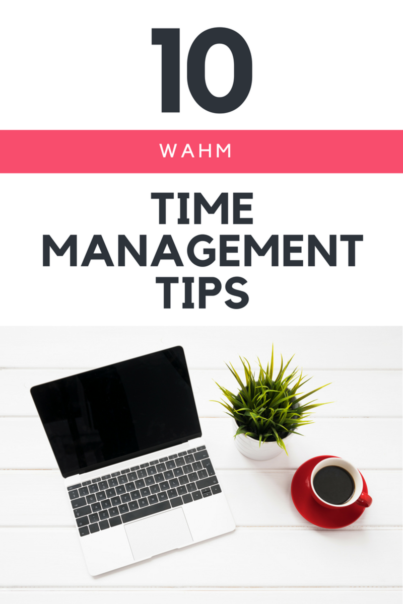 Side hustle tips for moms, time management, WAHM tips