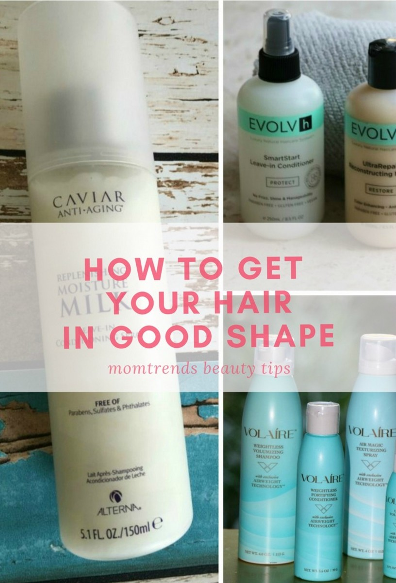 how to get your hair in good shape