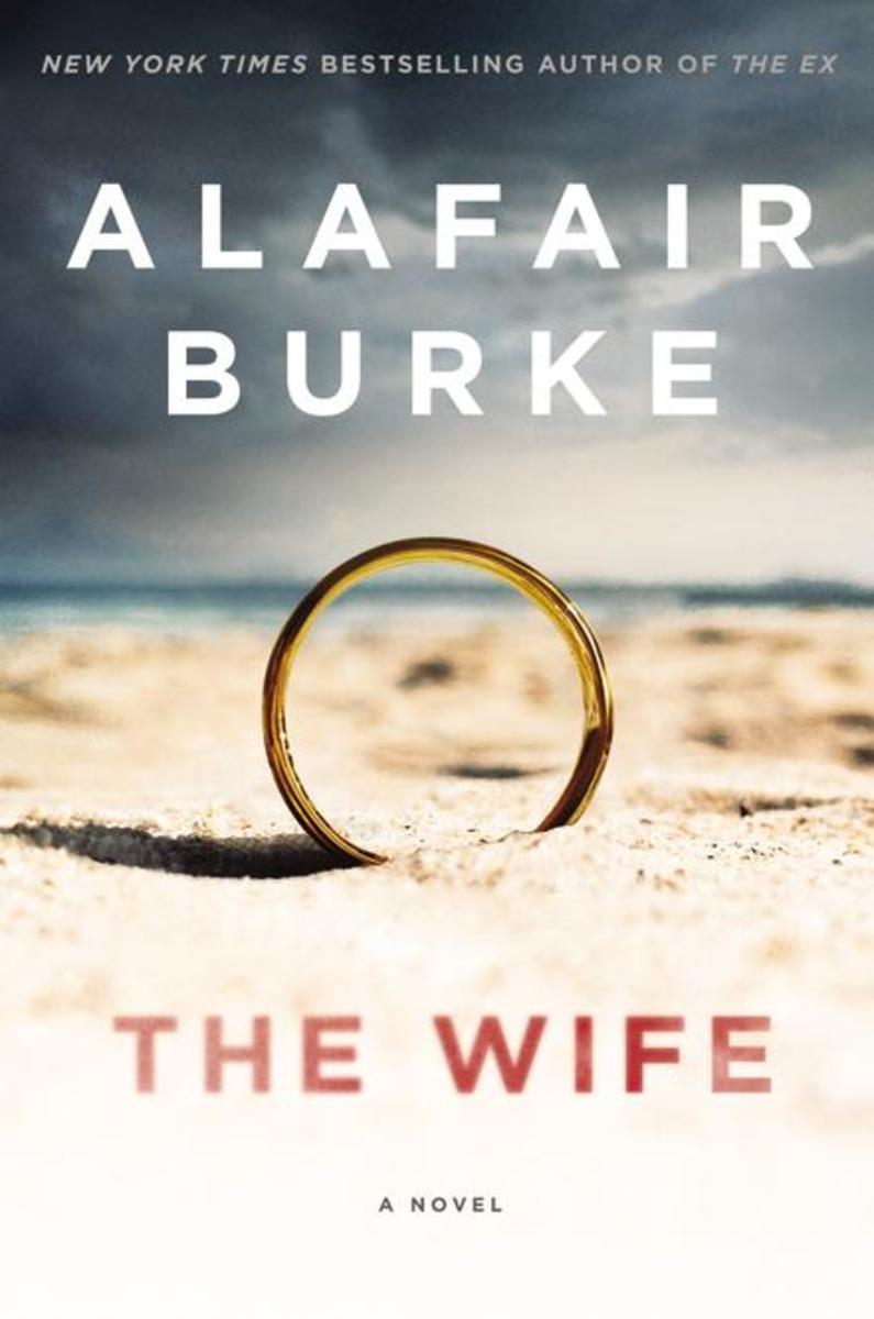 The Wife: A Novel by Alafair Burke