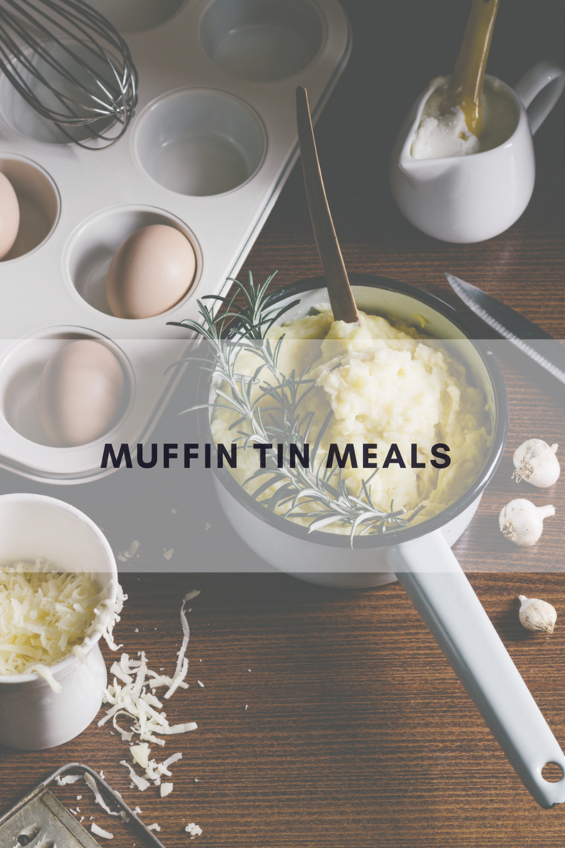 muffin tin meals, make ahead meals, portion controlled meals, easy meals, meal planning, easy meals for busy moms