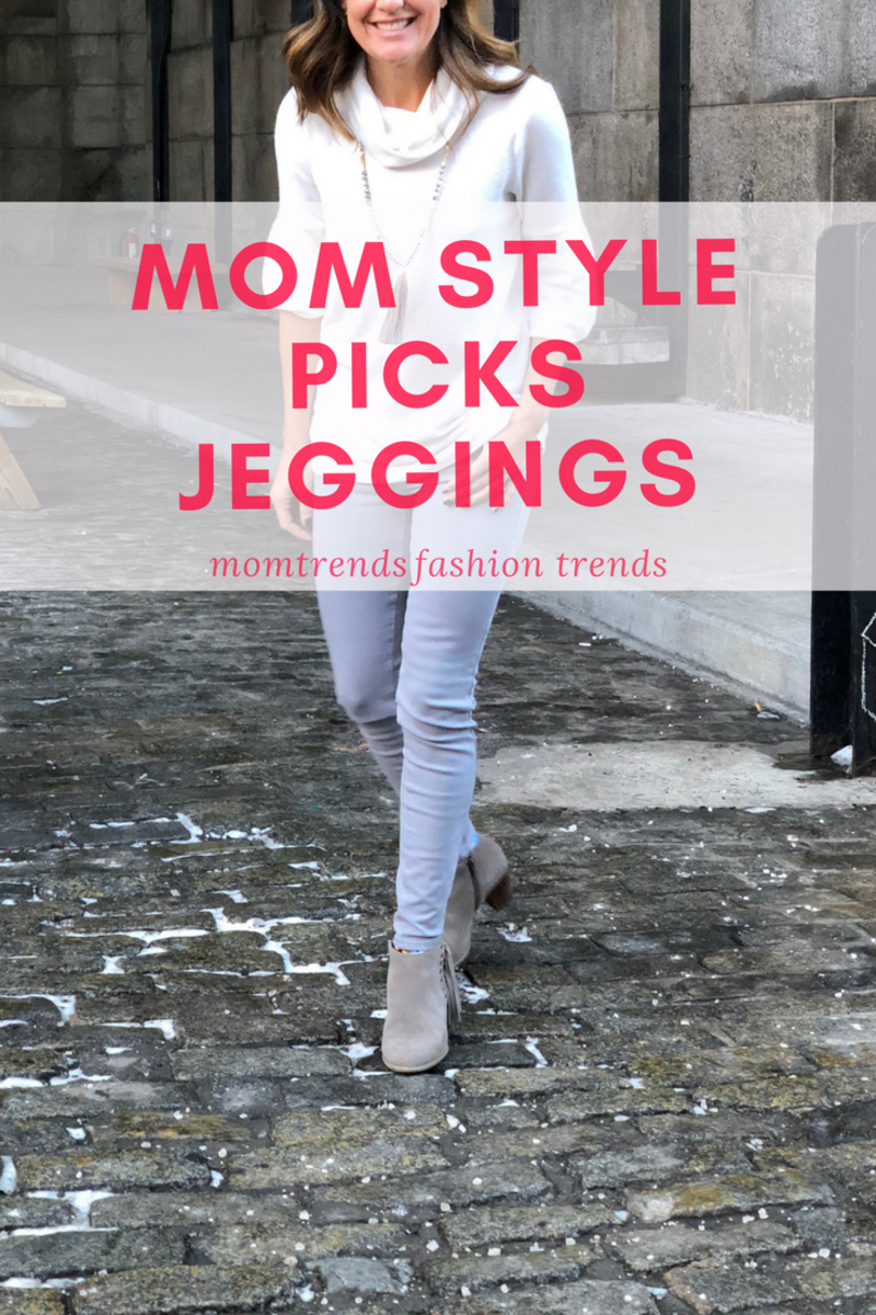 Mom Style Picks Jeggings
