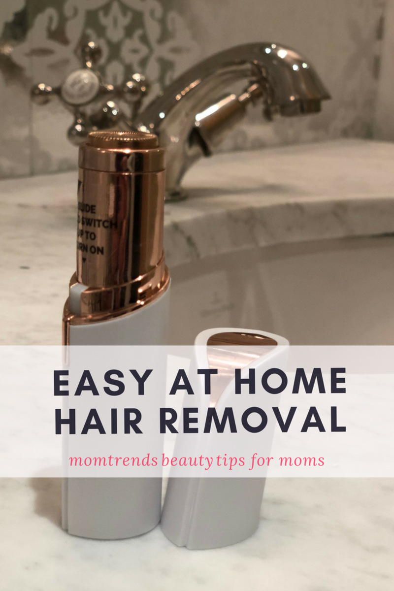 Easy At Home Hair Removal