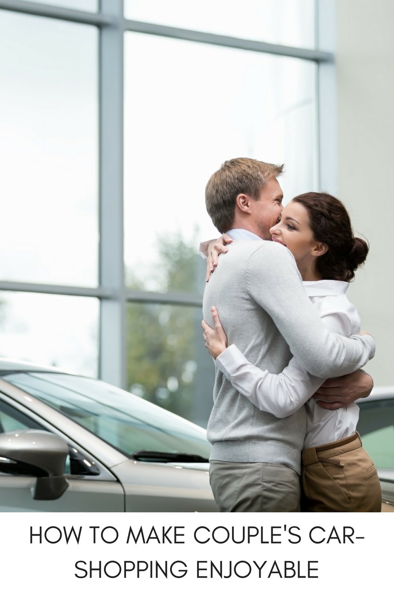 HOW TO MAKECOUPLE'S CAR-SHOPPING ENJOYABLE