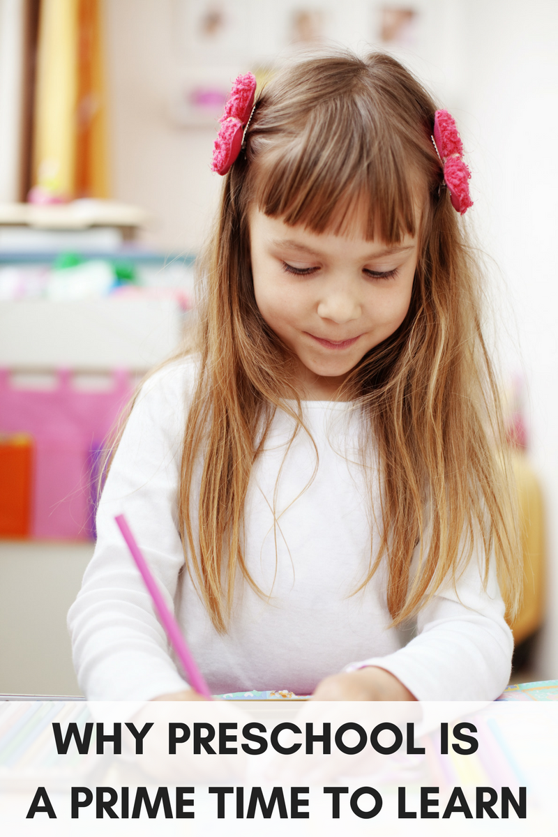 WHY PRESCHOOL IS A PRIME TIME TO LEARN