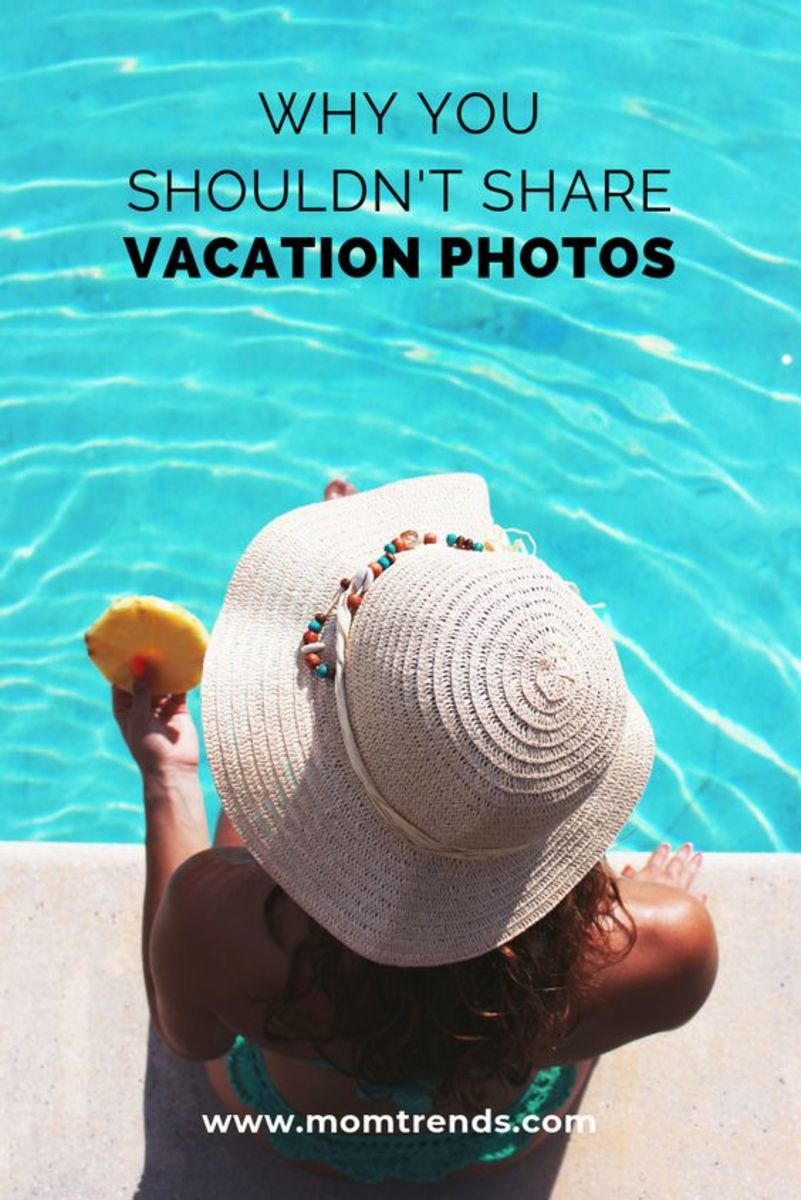 Why you shouldn't share vacation photos