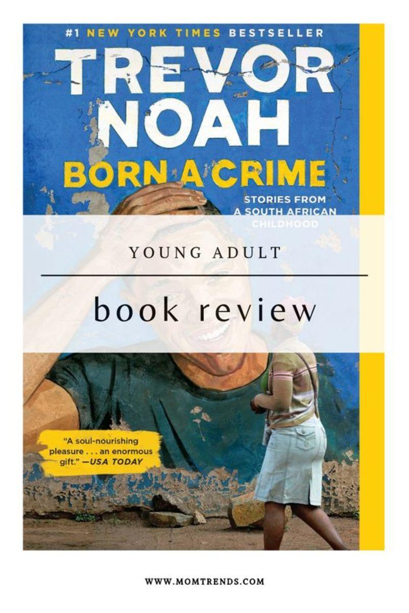 Born a Crime YA Book Review