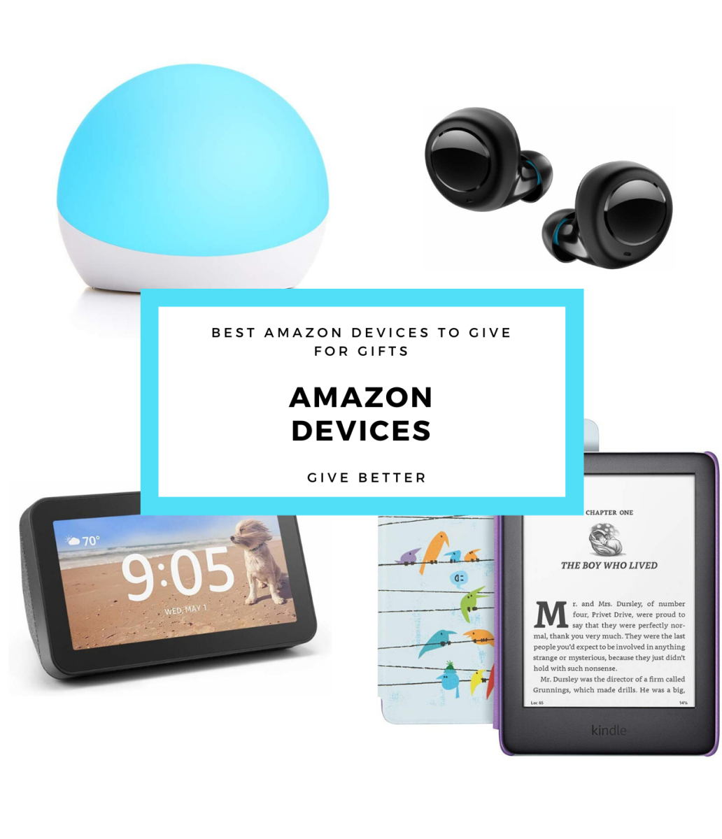 Best Amazon Devices to Give for Gifts