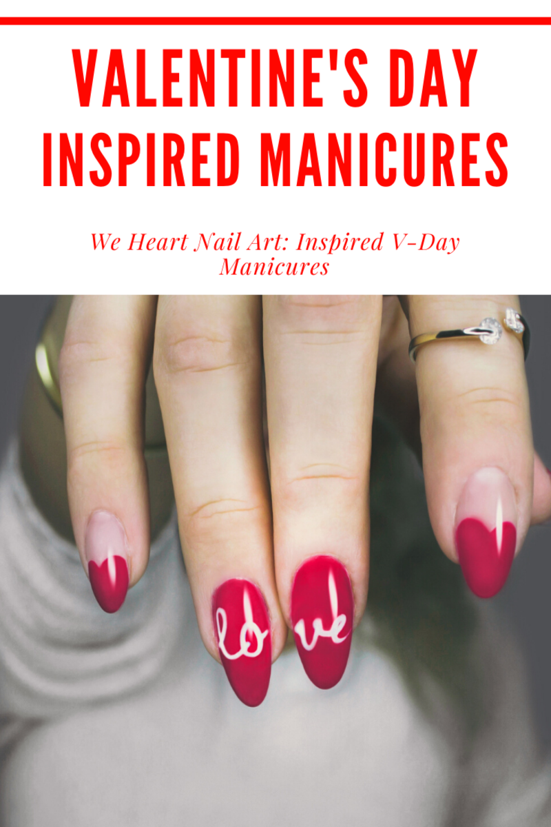 Valentine's Day Inspired Manicures