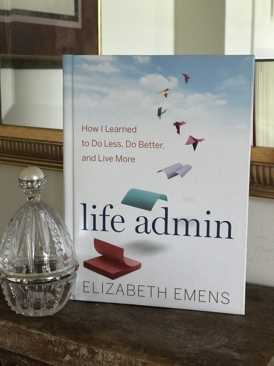 Life Admin: How I Learned to Do Less, Do Better, and Live More by Elizabeth Emens