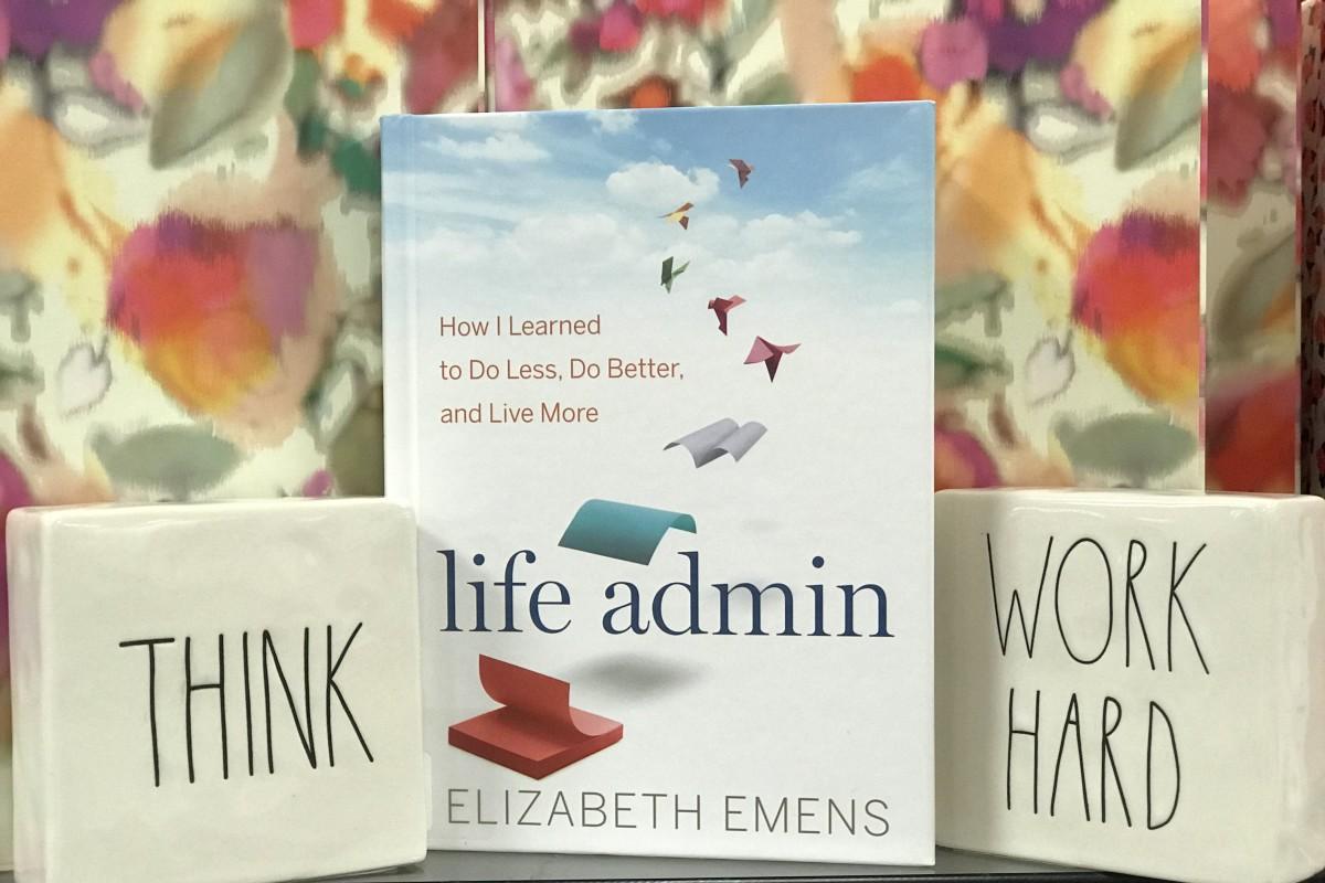 Life Admin by Elizabeth Emens