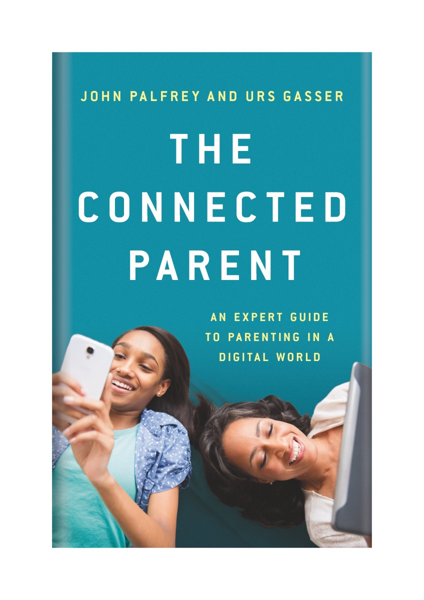 An Expert Guide to Parenting in a Digital World