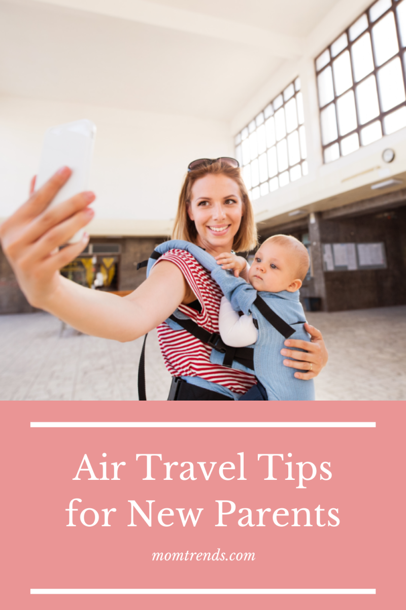 Air Travel Tips for New Parents