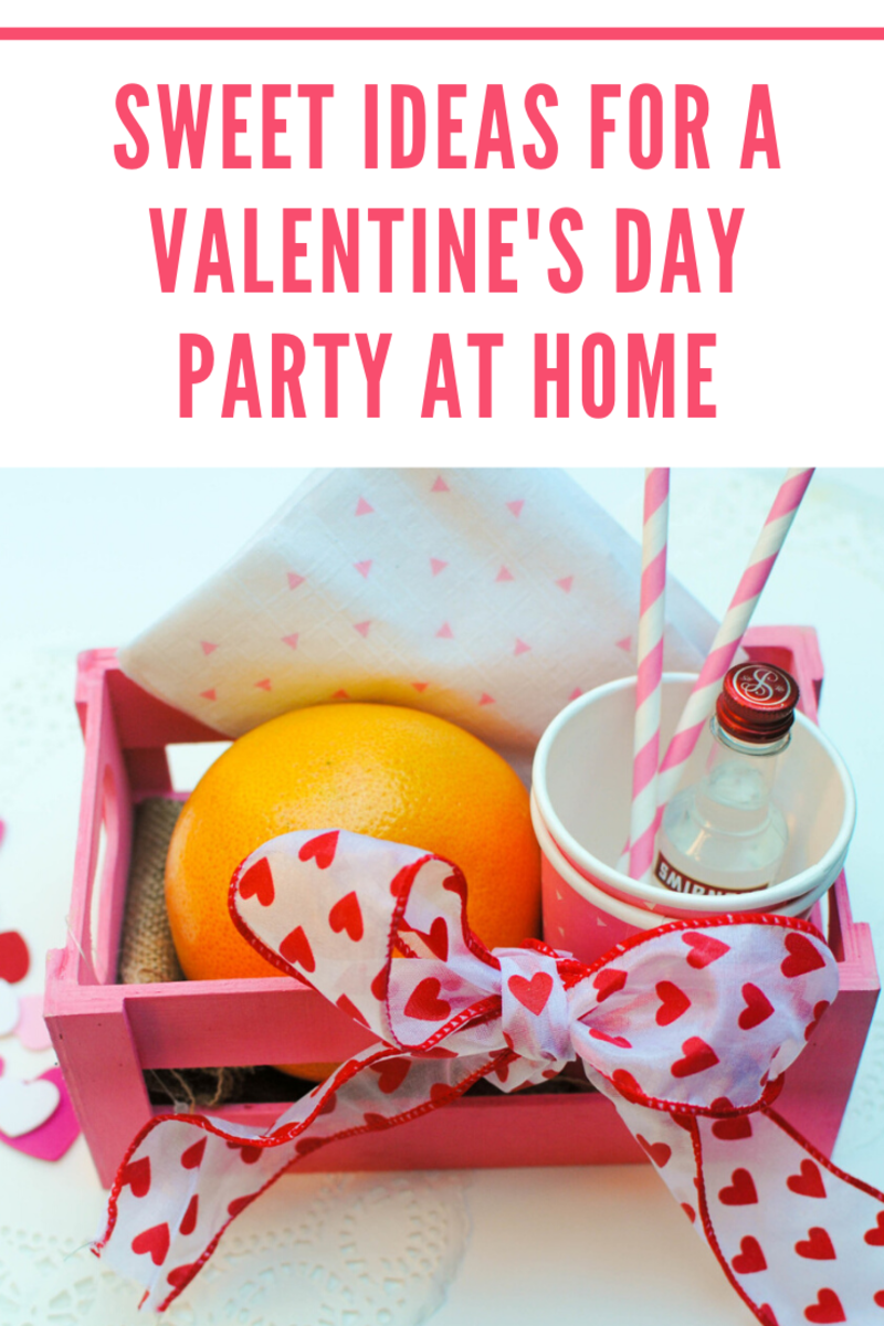 Sweet Ideas for a Valentine's Day Party at Home