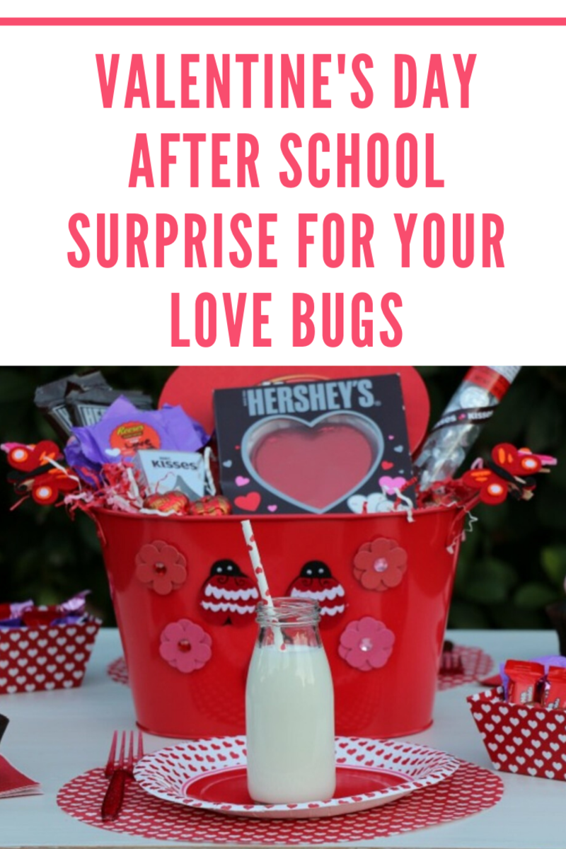 Valentine's Day After School Surprise for your Love Bugs