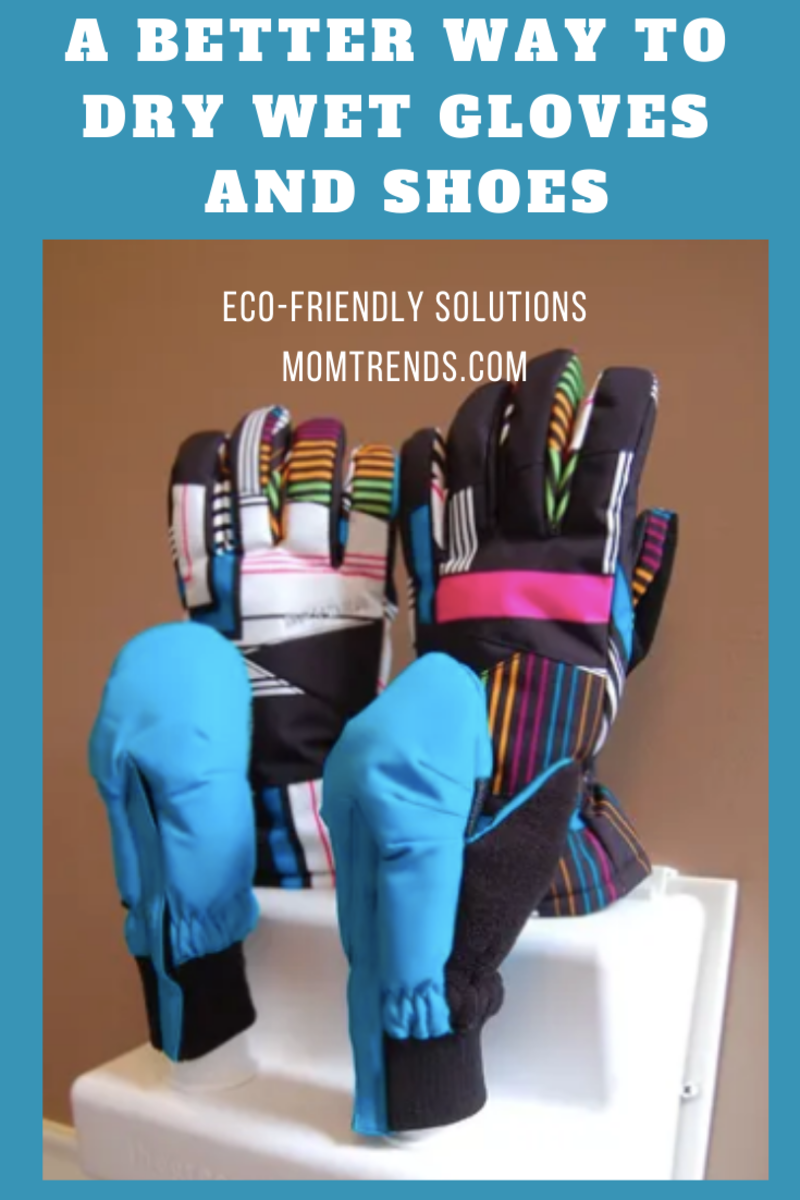 A Better Way to Dry Wet Gloves