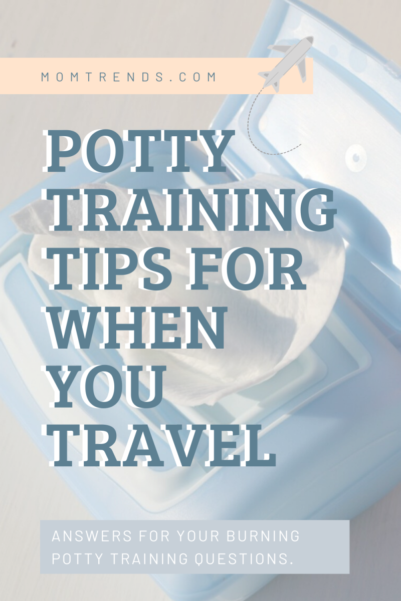 potty training tips for when you travel